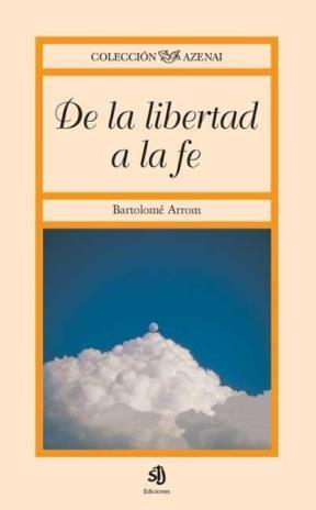 E-book De La Libertad A La Fe