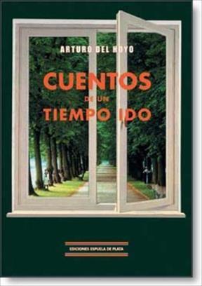 E-book Cuentos De Un Tiempo Ido