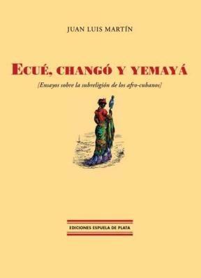 E-book Ecué, Changó Y Yemayá