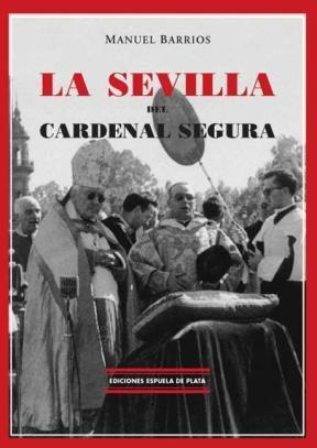 E-book La Sevilla Del Cardenal Segura
