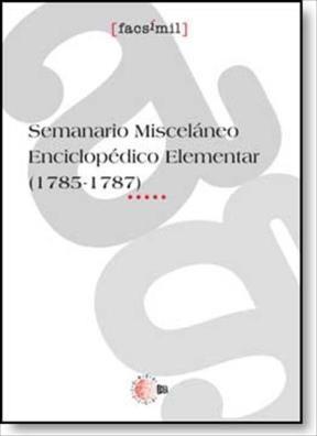 E-book Semanario Misceláneo Enciclopédico Elementar (1785-1787)