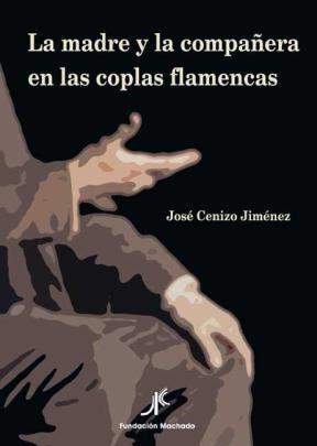 E-book La Madre Y La Compañera En Las Coplas Flamencas