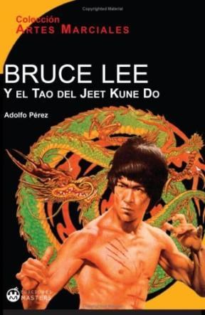E-book Bruce Lee Y El Tao Del Jeet Kune Do