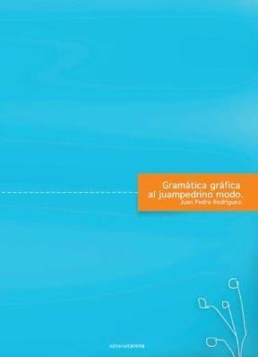 E-book Gramática Gráfica Al Juampedrino Modo