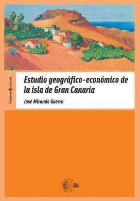 E-book Estudio Geográfico-Económico De La Isla De Gran Canaria