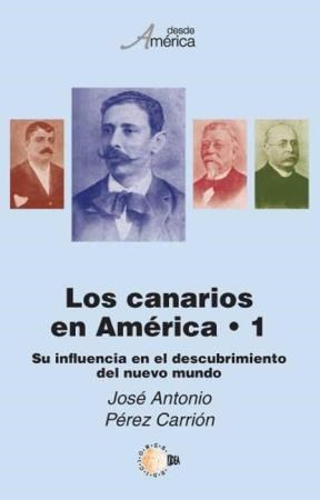 E-book Los Canarios En América - Tomo I