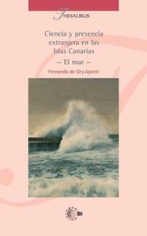 E-book Ciencia Y Presencia Extranjera En Las Islas Canarias - El Mar