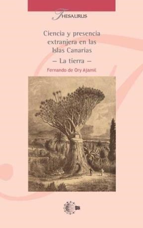 E-book Ciencia Y Presencia Extranjera En Las Islas Canarias - La Tierra