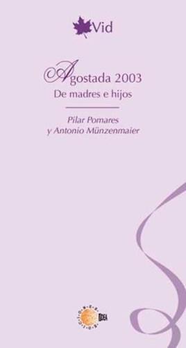 E-book Agostada 2003 De Madres E Hijos