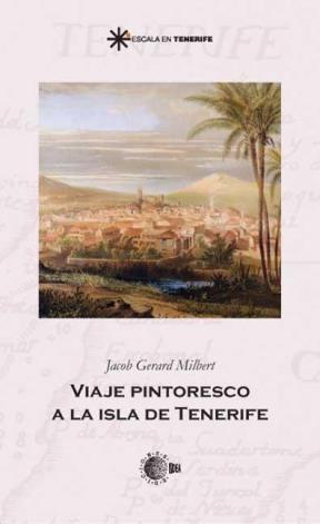E-book Viaje Pintoresco A La Isla De Tenerife