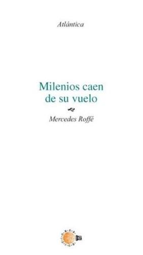 E-book Milenios Caen De Su Vuelo
