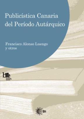 E-book Publicística Canaria Del Periodo Autárquico