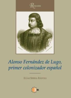 E-book Alonso Fernández De Lugo, Primer Colonizador Español