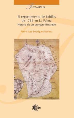 E-book El Repartimiento De Baldios De 1785 En La Palma