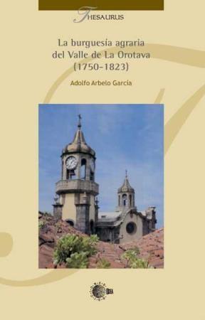 E-book La Burguesía Agraria Del Valle De La Orotava (1750-1823)