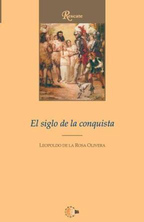 E-book El Siglo De La Conquista