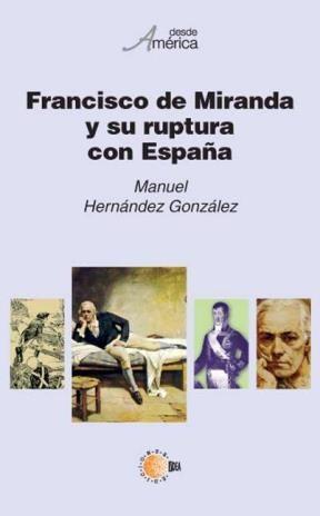 E-book Francisco De Miranda Y Su Ruptura Con España