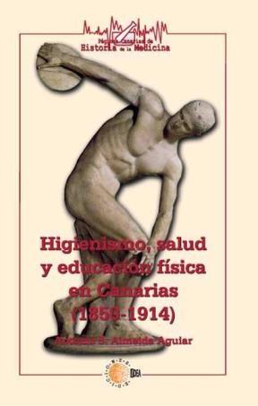 E-book Higienismo, Salud Y Educación Física En Canarias (1850-1914)