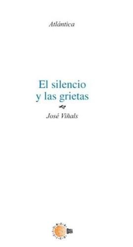 E-book El Silencio Y Las Grietas