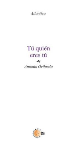 E-book Tú Quien Eres Tú