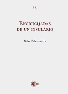 E-book Encrucijadas De Un Insulario
