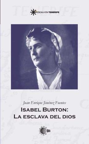 E-book Isabel Burton:  La Esclava Del Dios