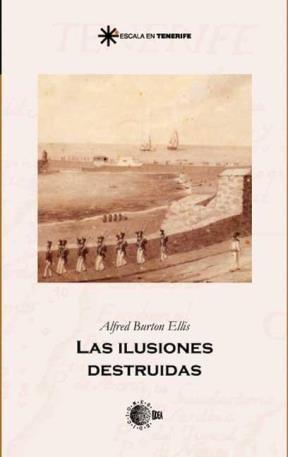 E-book Las Ilusiones Destruidas