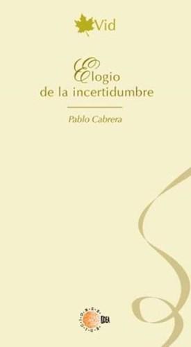 E-book Elogio De La Incertidumbre