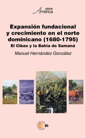 E-book Expansión Fundacional Y Crecimiento En El Norte Dominicano (1680-1795)