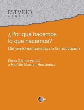 E-book ¿Por Qué Hacemos Lo Que Hacemos?