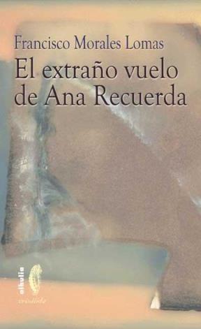 E-book El Extraño Vuelo De Ana Recuerda