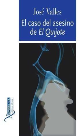 E-book El Caso Del Asesino De Don Quijote