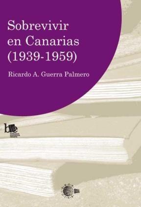 E-book Sobrevivir En Canarias 1939-1959