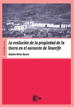 E-book La Evolución De La Propiedad De La Tierra En El Noroeste De Tenerife