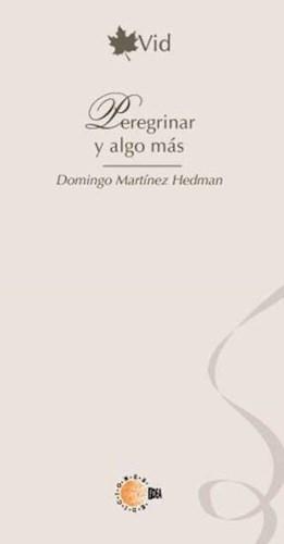 E-book Peregrinar Y Algo Más