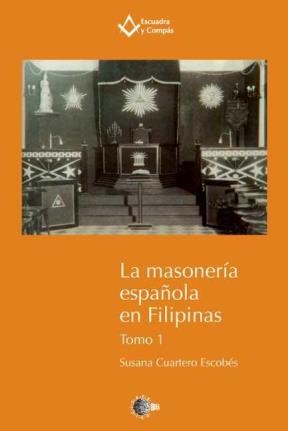 E-book La Masonería Española En Filipinas. Tomo 1