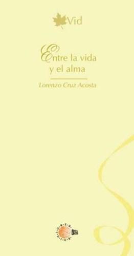 E-book Entre La Vida Y El Alma