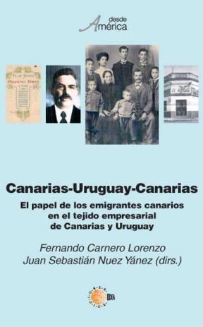 E-book El Papel De Los Emigrantes Canarios En El Tejido Empresarial De Canarias Y Uruguay
