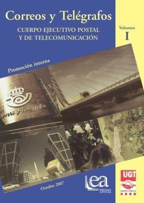 E-book Correos Y Telégrafos. Cuerpo Ejecutivo Postal Y De Telecomunicación. Volumen I