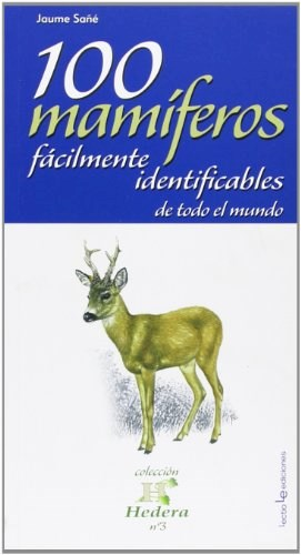 Papel 100 MAMÍFEROS FÁCILMENTE IDENTIFICABLES DE TODO EL MUNDO
