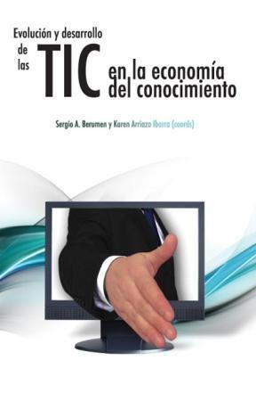 E-book Evolución Y Desarrollo De Las Tic En La Economía Del Conocimiento