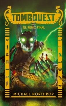 Libro 5. Tombquest  El Reino Final