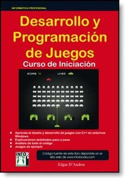 E-book Desarrollo Y Programación De Juegos Curso De Iniciación