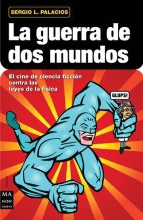 Libro La Guerra De Dos Mundos