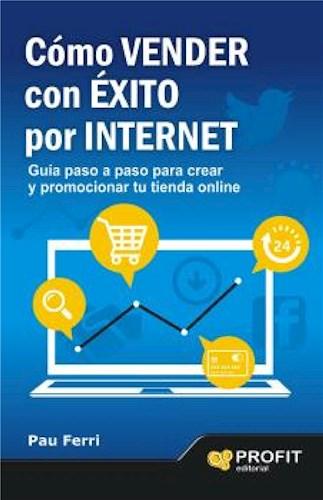 E-book Cómo Vender Con Éxito Por Internet