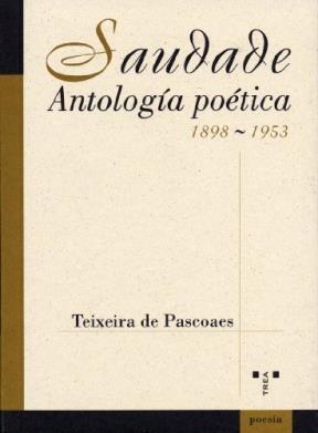 Papel SAUDADE . ANTOLOGIA POETICA 1898-1953