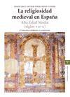 Papel La religiosidad medieval en España : Alta Edad Media (siglos VII-X)
