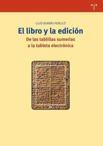 Papel EL LIBRO Y LA EDICION   DE LAS TABLILLAS SUM