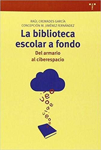 Papel LA BIBLIOTECA ESCOLAR A FONDO   DEL ARMARIO