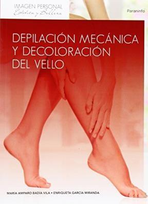 Libro Depilacion Mecanica Y Decoloracion Del Vello